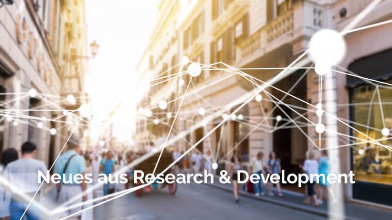 Neues aus Research und Development